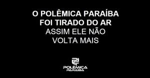 polemica fora do ar 300x156 - Polêmica Paraíba estreia novo layout trazendo novidades para os internautas