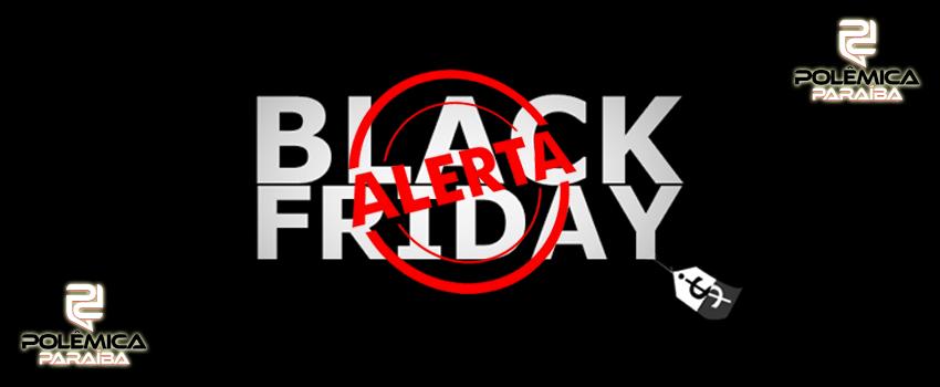 Black Friday - Falta 1 mês para Black Friday; veja preços para saber se desconto é real