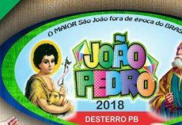 VEJA A PROGRAMAÇÃO: Prefeitura de Desterro realiza festa do João Pedro 2018