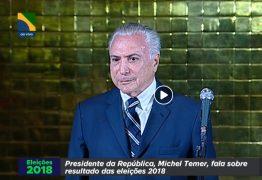 'Ele fará um governo de muita paz e harmonia'dispara Temer após vitória de Bolsonaro; Assista