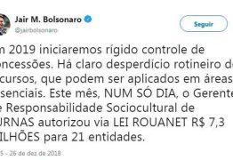 Bolsonaro diz no Twitter que fará rígido controle de concessões via Lei Rouanet