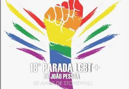 Orla de João Pessoa recebe hoje a 18ª Parada do Orgulho LGBT – VEJA A PROGRAMAÇÃO