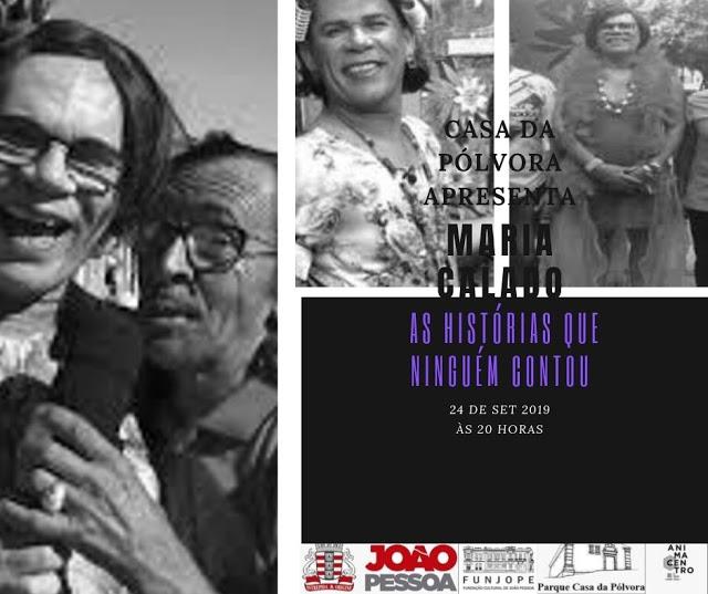 WhatsApp Image 2019 09 20 at 09.30.48 - Cajazeirense estréia espetáculo 'Maria Calado e as histórias que ninguém contou', em JP