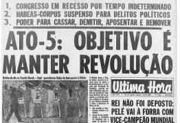 Entenda o que foi o AI-5, ato ditatorial defendido por Eduardo Bolsonaro