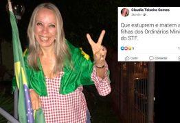 Advogada bolsonarista publica nas redes: 'Que estuprem e matem as filhas dos ordinários ministros do STF'