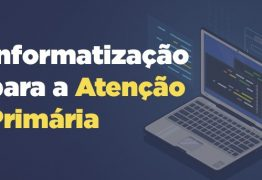 Governo Federal lança portal para municípios solicitarem custeio de prontuário eletrônico