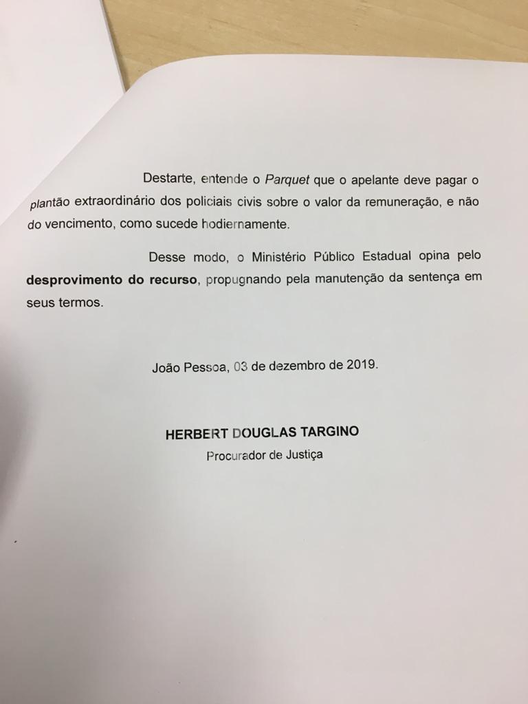 WhatsApp Image 2019 12 03 at 18.11.16 2 - Após apelação de Governo do Estado, MP emite parecer para que policiais civis recebam plantões com base em remuneração - ENTENDA