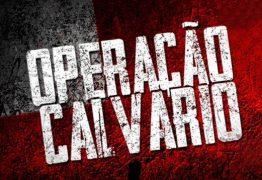 OPERAÇÃO CALVÁRIO: MPPB denuncia Ricardo, Gilberto, Estela, Cida, Márcia e outros 30 investigados