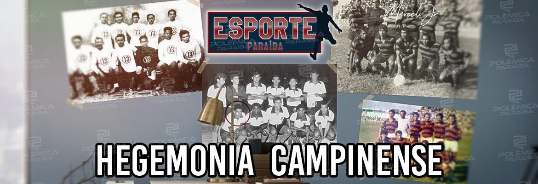 Hegemonia Campinense - ESPORTE PARAÍBA: 1960 a década em que Campina Grande dominou o futebol paraibano - VEJA VÍDEO