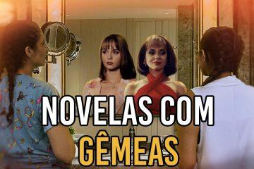 Miniatura Focalista 15 360x240 - FOCALISTA: Cinco gêmeas que marcaram as novelas - VEJA VÍDEO