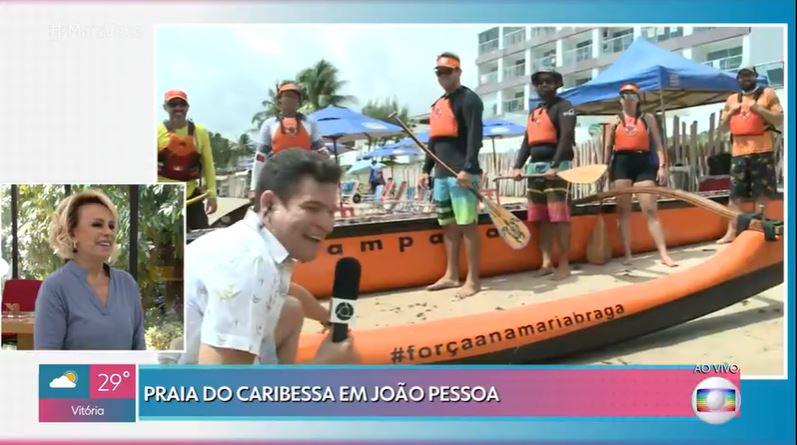 ana maria braga - Reportagem do Mais Você exalta turismo na Paraíba e emociona Ana Maria Braga com mensagem no Caribessa - VEJA VÍDEO