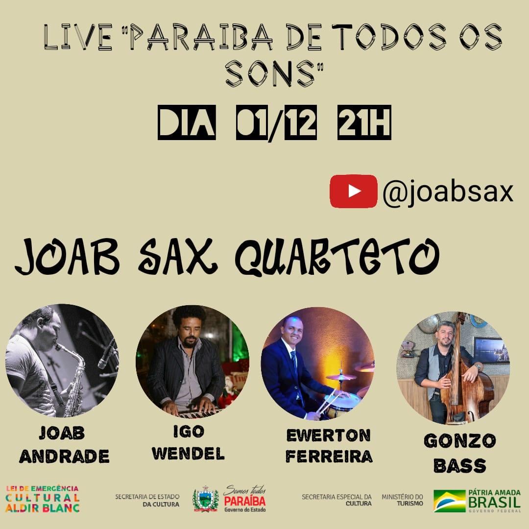"""dcb846a9 de86 4341 ba0c d329a7a8d490 - """"PARAÍBA DE TODOS OS SONS"""": Joab Sax Quarteto faz live nesta terça-feira (01), com transmissão pelo YouTube; saiba como assistir"""