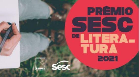 sess - Terminam amanhã (19), as inscrições para Prêmio Sesc de Literatura 2021