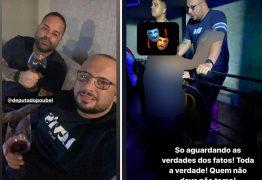 EM TOM DE DEBOCHE: Deputado e policial postam foto brindando após denuncia de estupro na boate deles