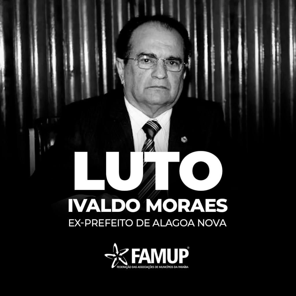 83c40a22 c0f9 d097 9b3e 7f06b7007b4f - Famup lamenta morte do ex-prefeito de Alagoa Nova Ivaldo Moraes aos 79 anos