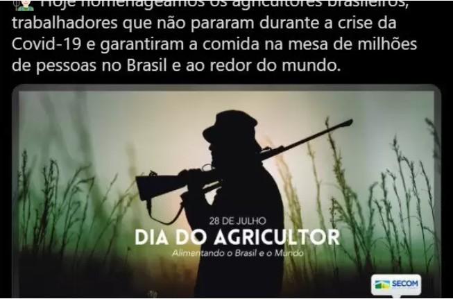 """Captura de tela 2021 07 28 170841 - HOMENAGEM DO GOVERNO FEDERAL: Internautas reagem a foto de """"agricultor"""" armado e Secom apaga imagem"""