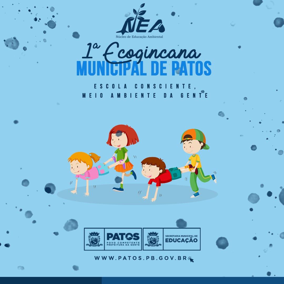 ECOGINCANA - Em parceria com a ASCAP: Prefeitura de Patos lança I Ecogincana Municipal