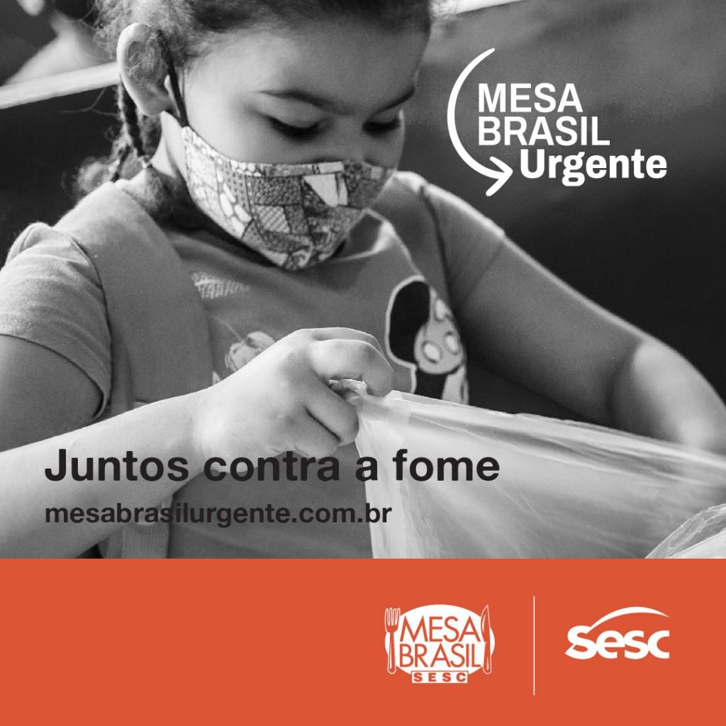 Institucional b - Sesc lança campanha Mesa Brasil Urgente para engajar empresas no combate à fome