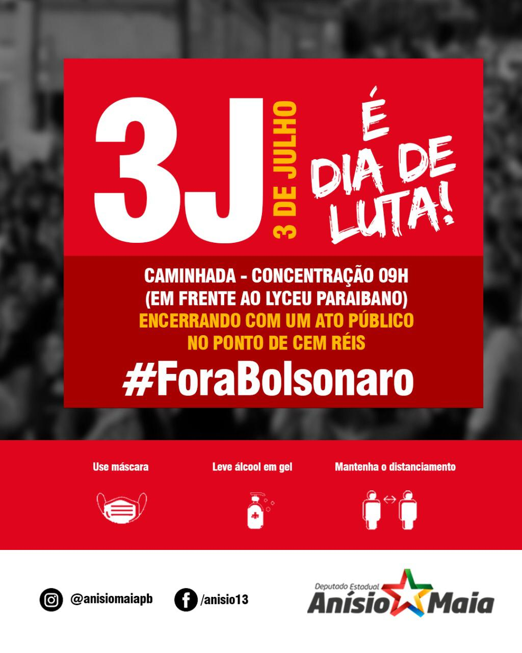 """WhatsApp Image 2021 07 02 at 21.42.49 - """"FORA BOLSONARO"""": Anísio Maia convoca paraibanos para manifestação contra o presidente - VEJA VÍDEO"""