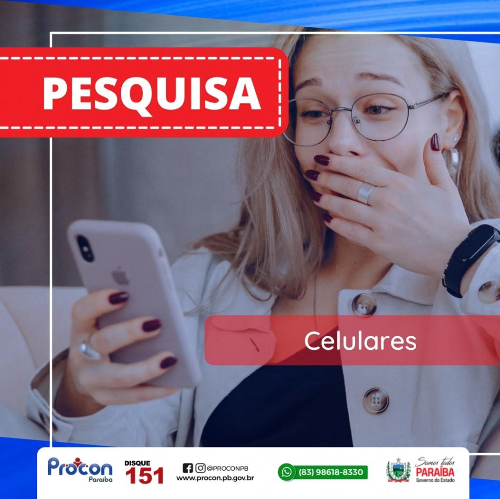 Procon-PB realiza pesquisa referente à preços de aparelhos celulares em razão da proximidade do