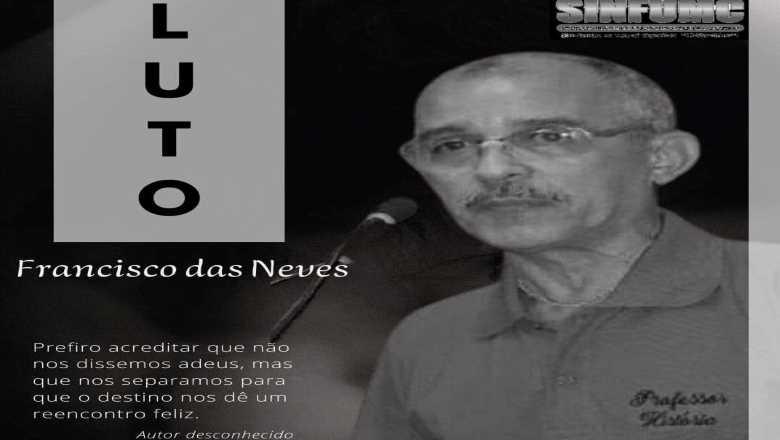 das neves - Morre professor e ex-presidente do sindicato dos funcionários municipais de Cajazeiras