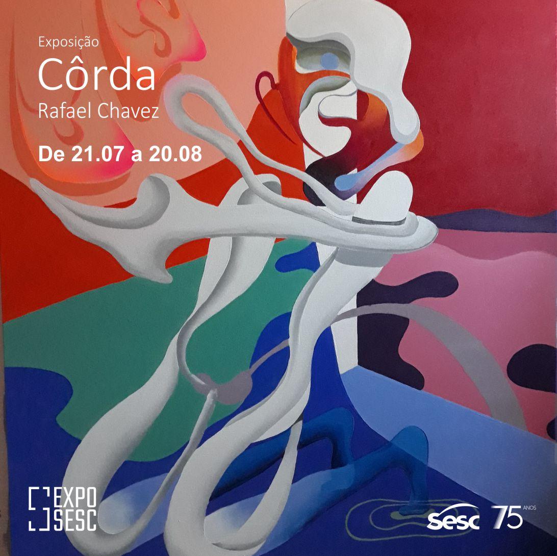 exposesc cg - Sesc apresenta a exposição Côrda, da artista campinense Rafael Chavez