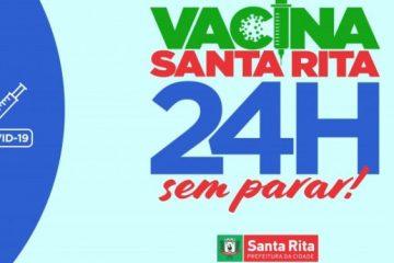 VACINA SEM PARAR: Santa Rita se prepara para 24h de vacinação, nesta quinta-feira (29)