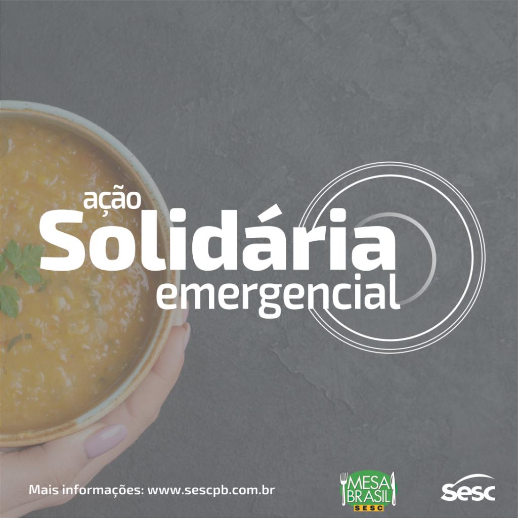 Acao Solidaria aplicacao 4 - Sesc Paraíba participa de projeto nacional de combate a fome