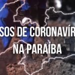 casos coronavirus 150x150 - Paraíba ultrapassa a marca de 9 mil mortes por covid-19, totalizando 422.675 casos confirmados da doença