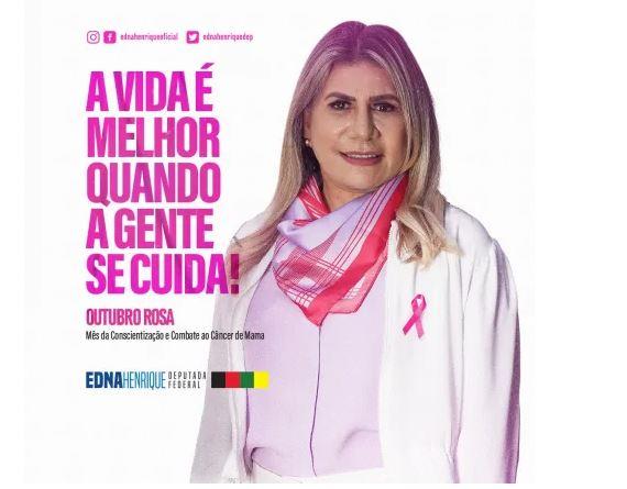 """edn - """"População precisa se engajar na campanha Outubro Rosa"""", diz deputada Edna Henrique"""